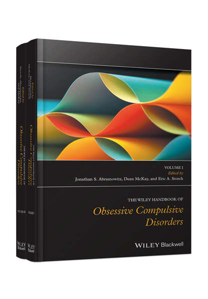Dean McKay The Wiley Handbook of Obsessive Compulsive Disorders