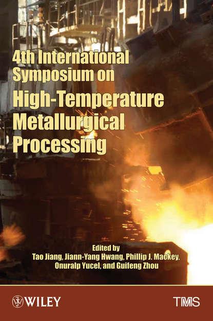 Tao Jiang 4th International Symposium on High-Temperature Metallurgical Processing