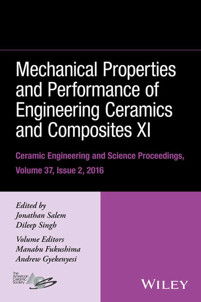 Фото - Группа авторов Mechanical Properties and Performance of Engineering Ceramics and Composites XI thomas fischer developments in strategic ceramic materials a collection of papers presented at the 39th international conference on advanced ceramics and composites january 25 30 2015 daytona beach florida