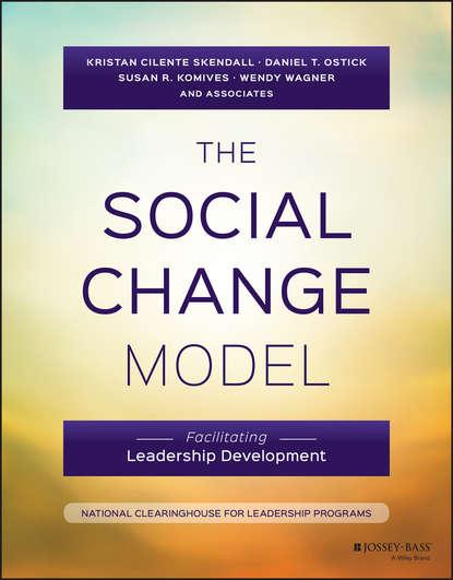 Фото - Wendy N. Wagner The Social Change Model wendy n wagner the handbook for student leadership development