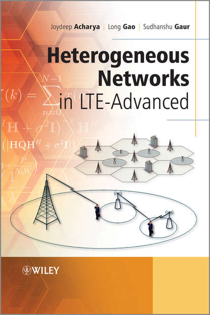 Фото - Joydeep Acharya Heterogeneous Networks in LTE-Advanced joydeep acharya heterogeneous networks in lte advanced