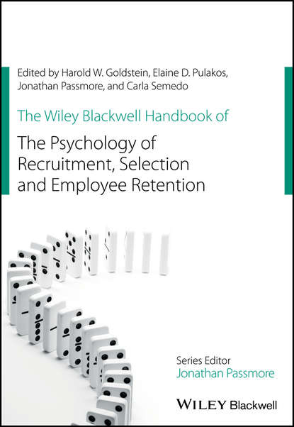 Harold W. Goldstein The Wiley Blackwell Handbook of the Psychology of Recruitment, Selection and Employee Retention rupert brown blackwell handbook of social psychology