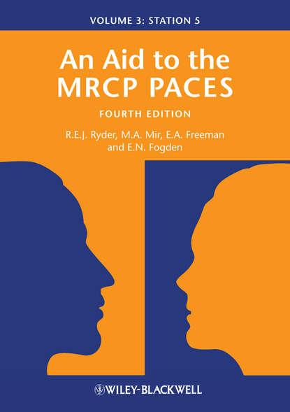 Anne Freeman An Aid to the MRCP PACES. Volume 3: Station 5 marie estripeaut bourjac hagamos las paces