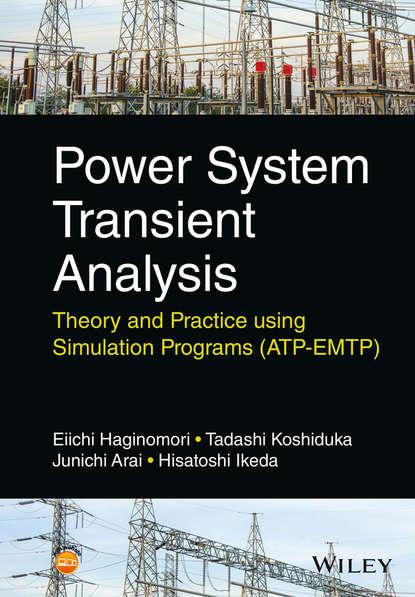 Eiichi Haginomori Power System Transient Analysis ebrahim vaahedi practical power system operation