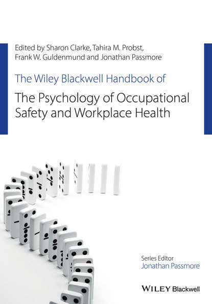 Фото - Jonathan Passmore The Wiley Blackwell Handbook of the Psychology of Occupational Safety and Workplace Health kathleen mccartney the blackwell handbook of early childhood development