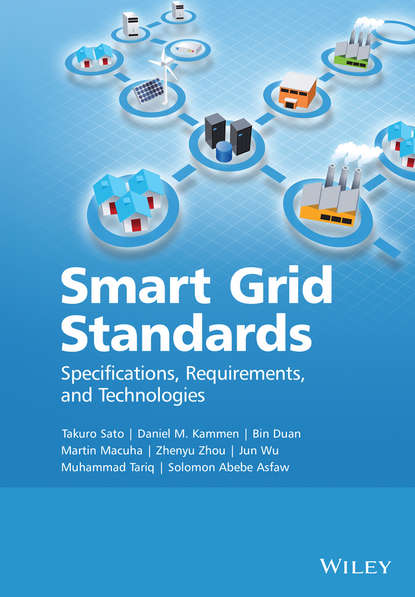 Takuro Sato Smart Grid Standards. Specifications, Requirements, and Technologies quality and standards in electronics
