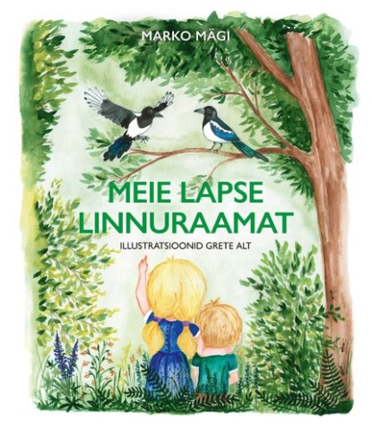 Marko Mägi Meie lapse linnuraamat leslye walton ava lavenderi iseäralikud ja kaunid kannatused