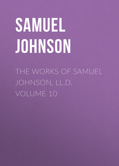Samuel Johnson The Works of Samuel Johnson, LL.D. Volume 10 samuel johnson the works vol 4