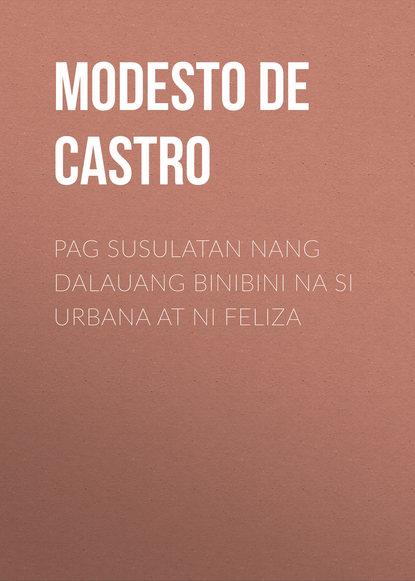Modesto de Castro Pag Susulatan nang Dalauang Binibini na si Urbana at ni Feliza lafuente modesto historia general de espana spanish edition
