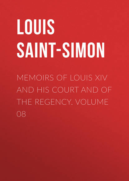 Louis Saint-Simon Memoirs of Louis XIV and His Court and of the Regency. Volume 08 the art glass of louis comfort tiffany