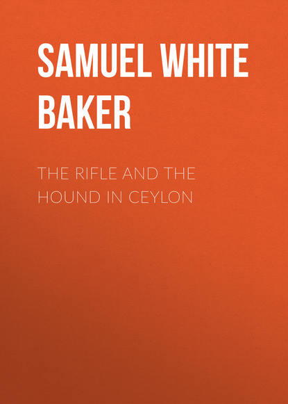 Фото - Samuel White Baker The Rifle and the Hound in Ceylon samuel alexander white the hunt pack
