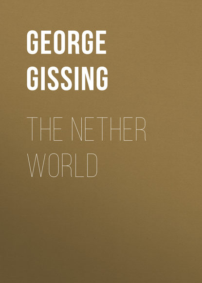 George Gissing The Nether World george gissing the emancipated
