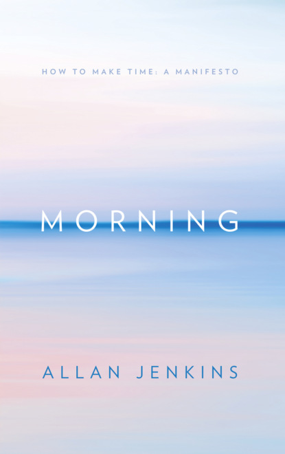 Allan Jenkins Morning: How to make time: A manifesto allan hackshaw how to write a grant application
