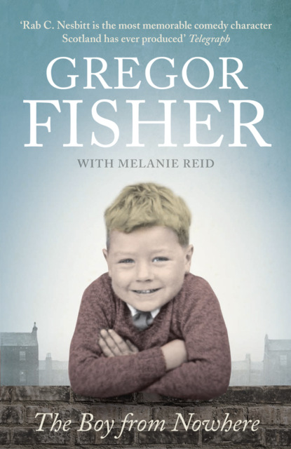цена на Gregor Fisher The Boy from Nowhere