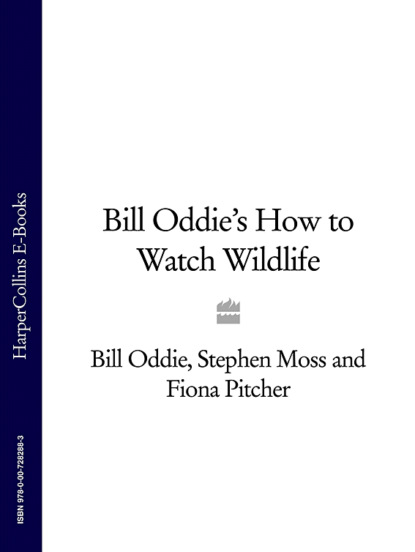 Stephen Moss Bill Oddie's How to Watch Wildlife patents and wildlife