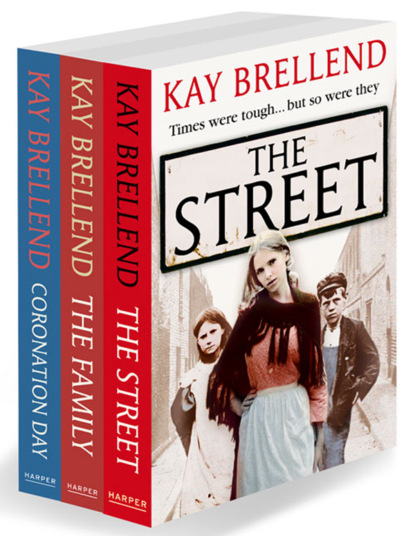 Kay Brellend Kay Brellend 3-Book Collection: The Street, The Family, Coronation Day christmas on coronation street