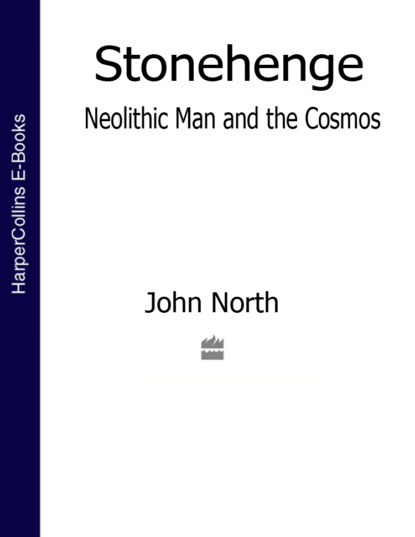 Фото - John North Stonehenge: Neolithic Man and the Cosmos the long cosmos