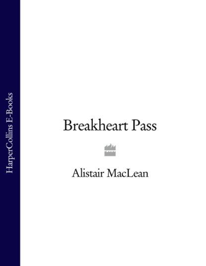 Alistair MacLean Breakheart Pass cholera