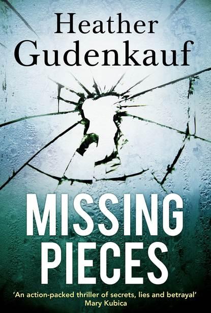 Heather Gudenkauf Missing Pieces heather gudenkauf not a sound