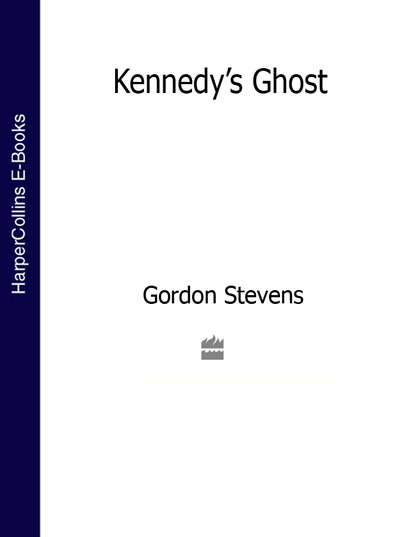 Gordon Stevens Kennedy's Ghost gordon stevens peace on earth