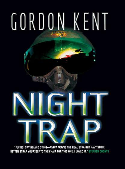 Gordon Kent Night Trap