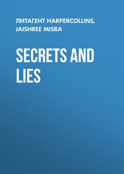 Jaishree Misra Secrets and Lies anita higman a marriage in middlebury