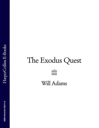 Will Adams The Exodus Quest evangelical calvinism