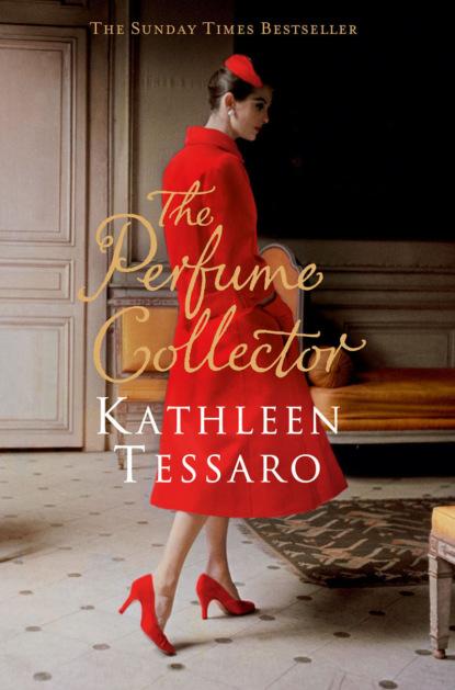 Kathleen Tessaro The Perfume Collector