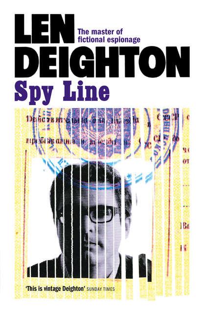 Len Deighton Spy Line len deighton spy line