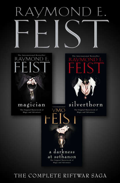Фото - Raymond E. Feist The Complete Riftwar Saga Trilogy: Magician, Silverthorn, A Darkness at Sethanon raymond e feist magician s end the chaoswar saga book 3