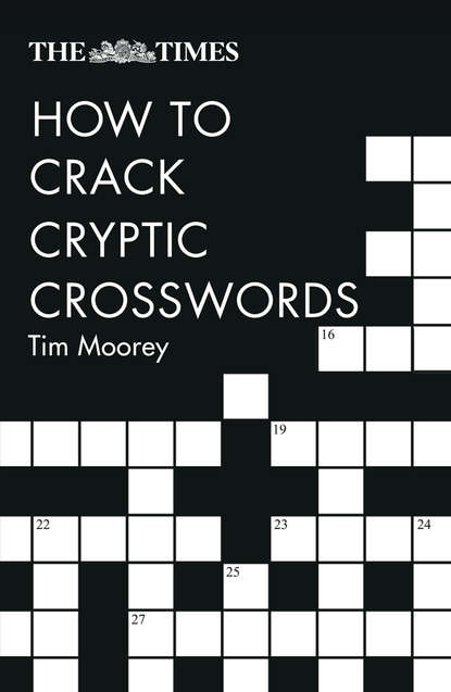 Tim Moorey The Times How to Crack Cryptic Crosswords speedy publishing llc crossword a day gotta love it crossword puzzles fun