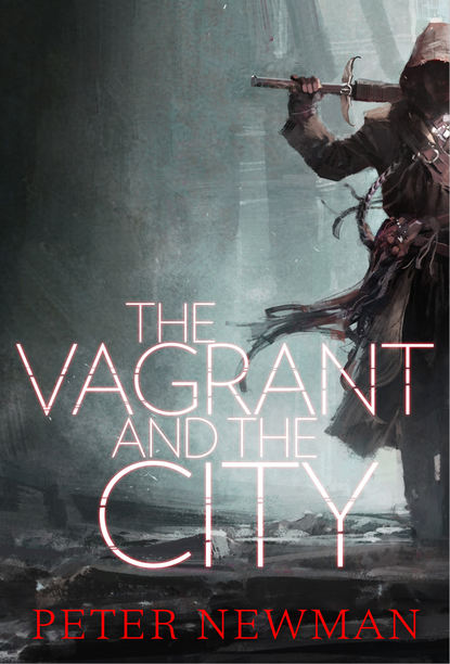 Peter Newman The Vagrant and the City peter newman the hammer and the goat