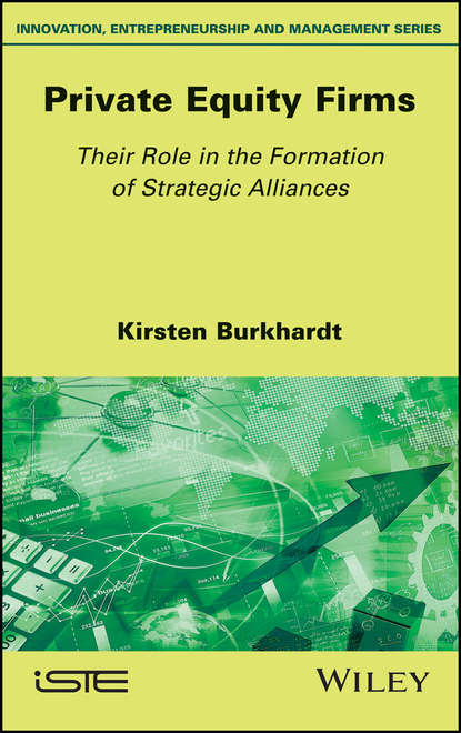 Kirsten Burkhardt Private Equity Firms. Their Role in the Formation of Strategic Alliances governance issues in strategic alliances