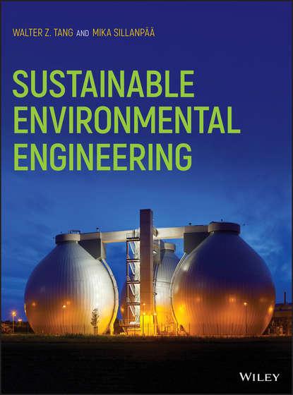 Mika Sillanpaa Sustainable Environmental Engineering myer kutz handbook of environmental engineering