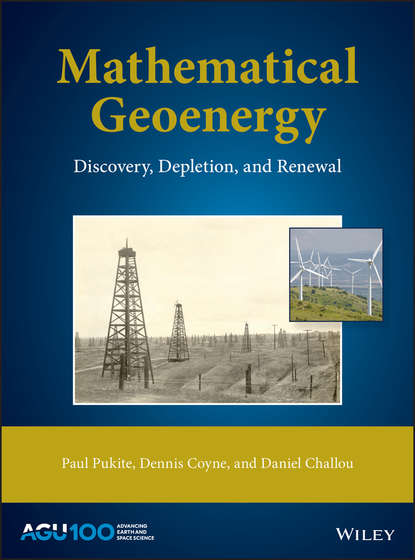 Mathematical Geoenergy. Discovery, Depletion, and Renewal