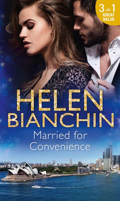 HELEN BIANCHIN Married For Convenience: Forgotten Husband / The Marriage Arrangement / The Husband Test the husband test