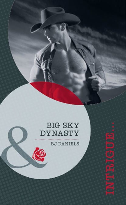 B.J. Daniels Big Sky Dynasty cami dalton pleasure to the max