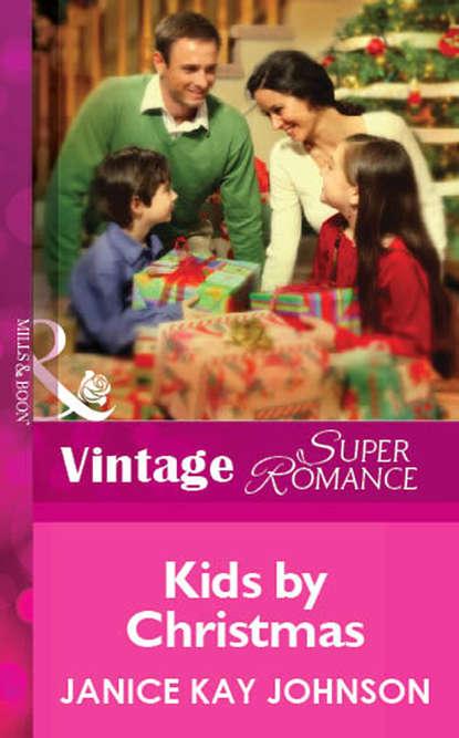 Janice Johnson Kay Kids by Christmas недорого