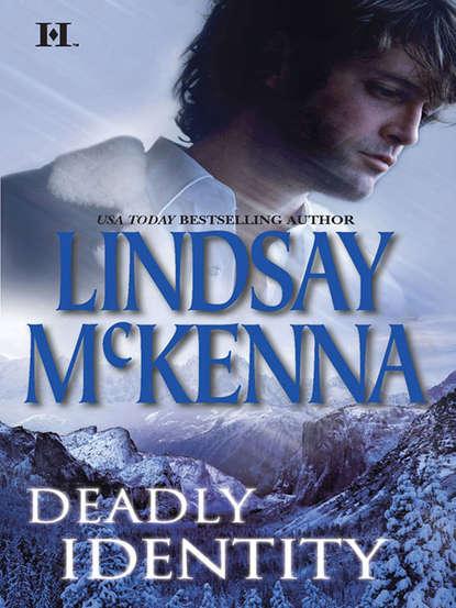 Lindsay McKenna Deadly Identity printio sheriff
