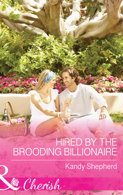 kandy shepherd second chance with the single dad Kandy Shepherd Hired by the Brooding Billionaire