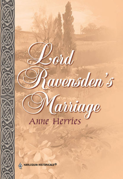 Фото - Anne Herries Lord Ravensden's Marriage anne herries odzyskana narzeczona
