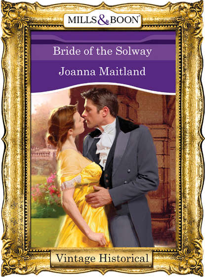 Joanna Maitland Bride of the Solway недорого