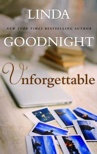 Linda Goodnight Unforgettable недорого