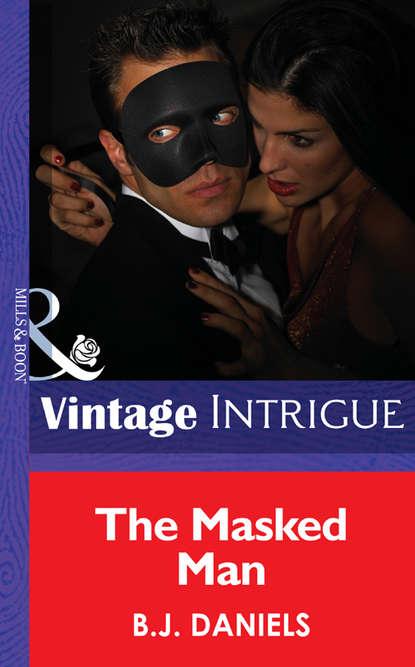 B.J. Daniels The Masked Man jill a johnson little minnesota