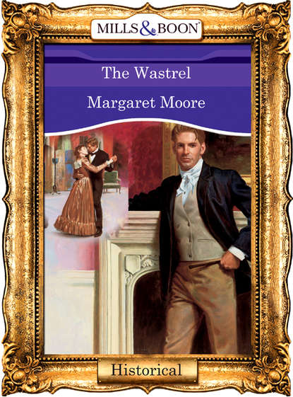 Margaret Moore The Wastrel margaret moore lord of dunkeathe