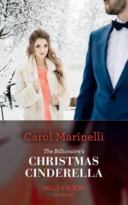 CAROL MARINELLI The Billionaire's Christmas Cinderella cinderella cinderella long cold winter 180 gr