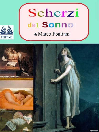 Marco Fogliani Scherzi Del Sonno puskin aleksandr la figlia del capitano e altri racconti