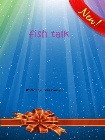Fish Talk фото