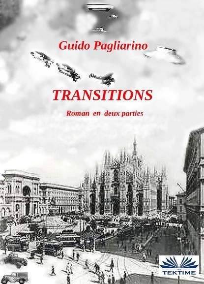 Guido Pagliarino Transitions guido pagliarino il vento dell amore – saggio