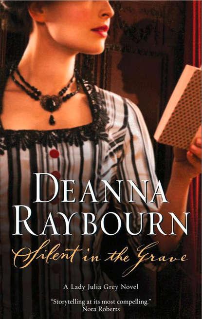 Deanna Raybourn Silent In The Grave deanna raybourn silent night a lady julia christmas novella